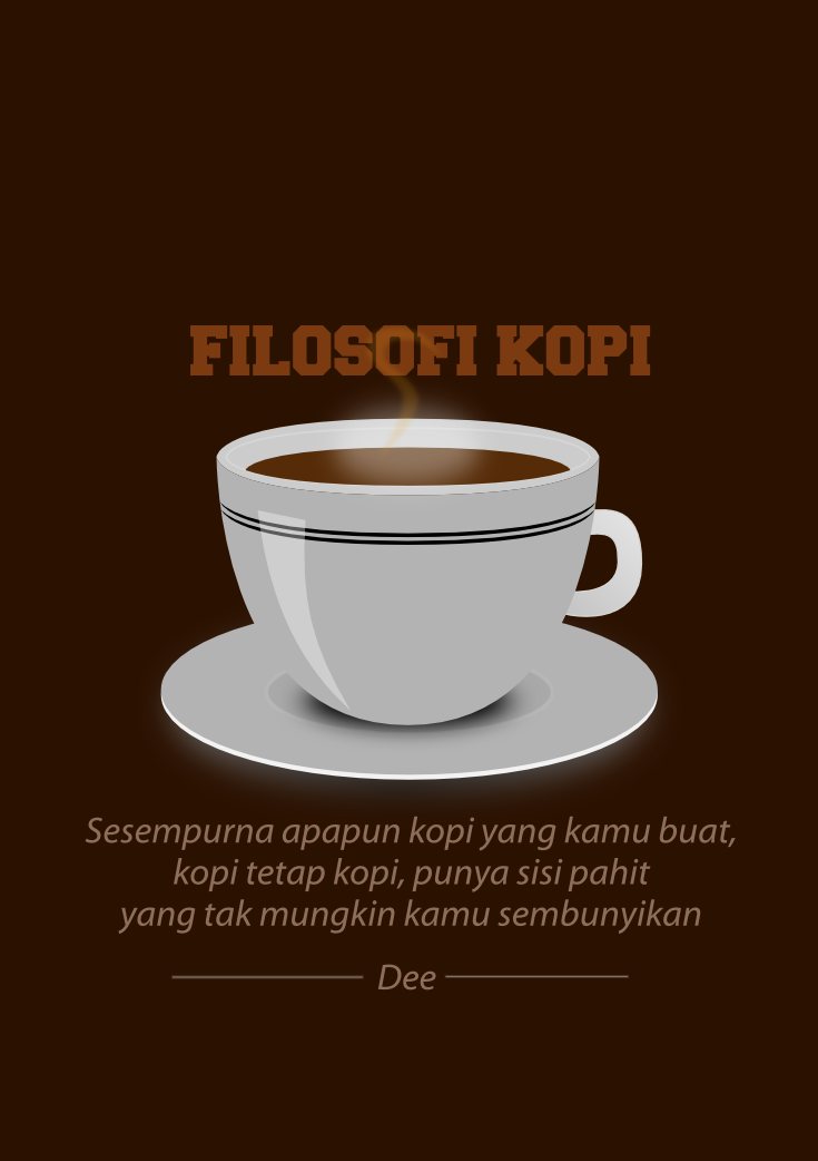 When Art Meets Quote 2 Filosofi Kopi Ferindra Nugrahendi
